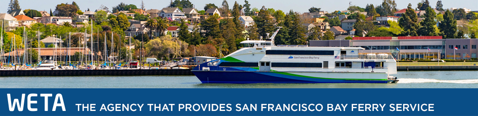 WETA, the agency that provides San Francisco Bay Ferry service